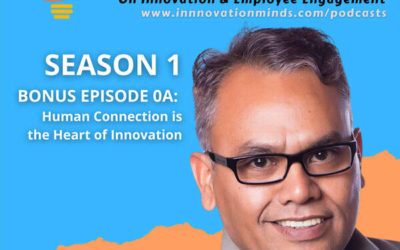 Human Connection, the Heart of Innovation – Bala Balasubramaniam